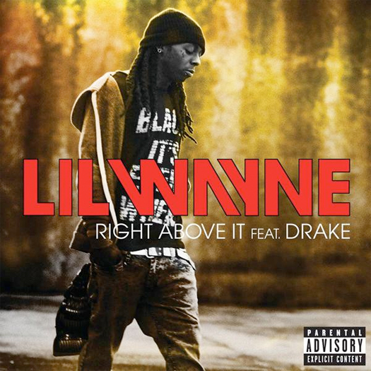 "Lil Wayne's ""Right Above It"" Single Feat Drake On iTunes Now!"