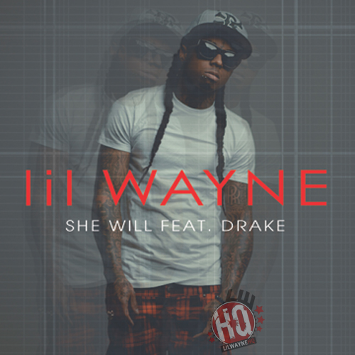 Official Cover For Lil Wayne She Will Single Feat Drake