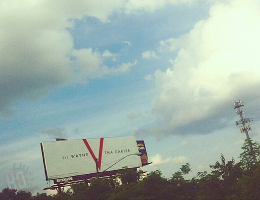 Lil Wayne Tha Carter 5 Billboards Spotted In New Orleans & Atlanta
