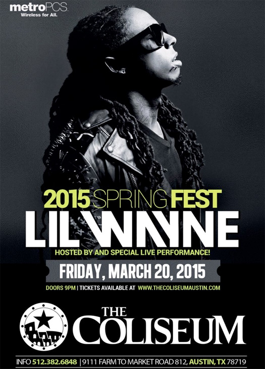 Lil Wayne To Perform At The Coliseum In Austin Texas On March 20