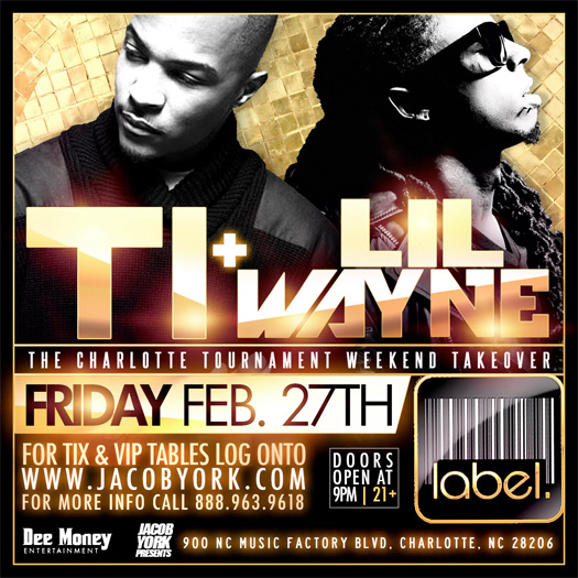 Lil Wayne & TI To Host An Event At Label Nightclub In Charlotte For CIAA Weekend