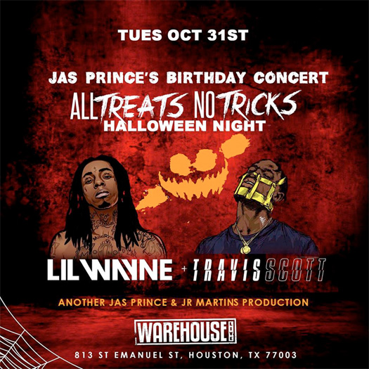 Lil Wayne & Travis Scott To Host Jas Prince Birthday Bash In Houston On Halloween