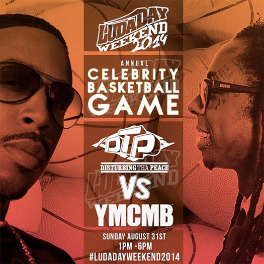 DTP To Play YMCMB In A Celebrity Basketball Game For 2014 LudaDay Weekend