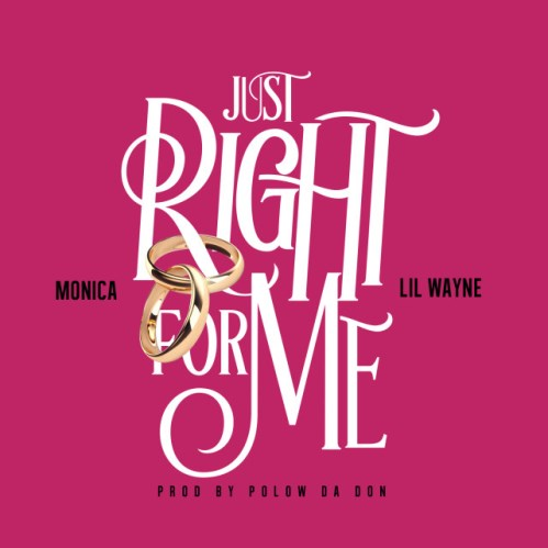 Monica Just Right For Me Feat Lil Wayne