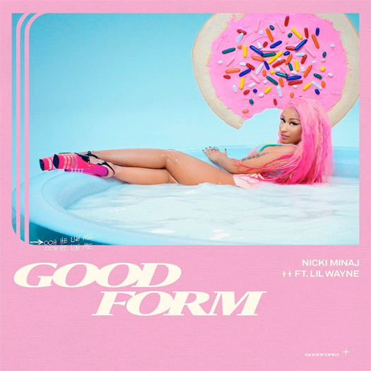 Nicki Minaj Good Form Remix Feat Lil Wayne