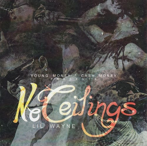 Lil Wayne - No Ceilings Official Front Cover