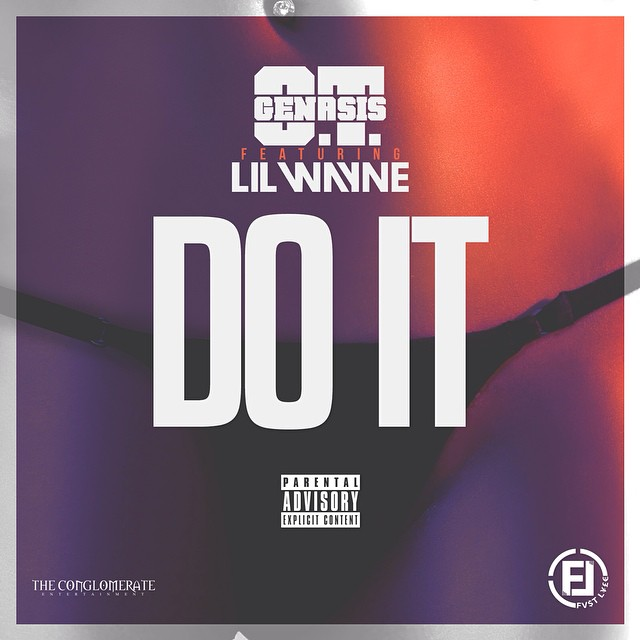 OT Genasis Do It Feat Lil Wayne