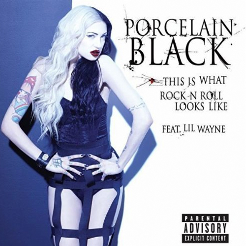 Porcelain Black This Is What Rock N Roll Looks Like Feat Lil Wayne