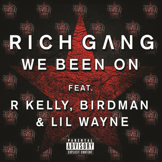 Lil Wayne, Birdman & R. Kelly We Been On