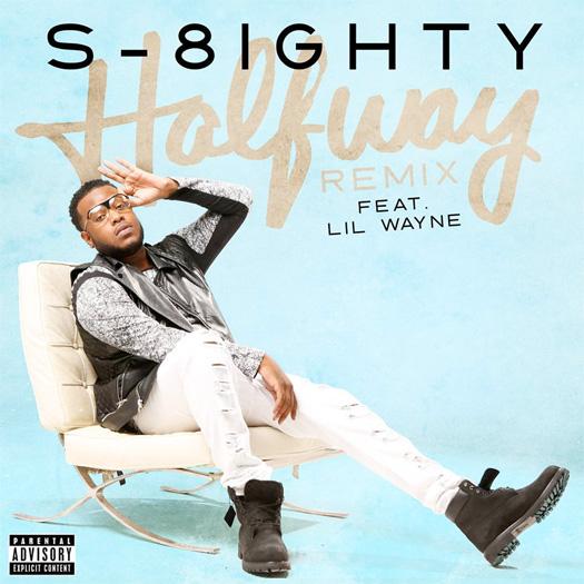 S-8ighty Halfway Remix Feat Lil Wayne