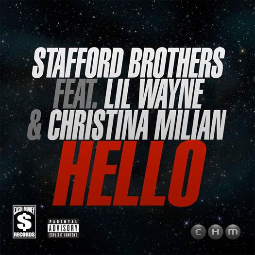 Stafford Brothers Hello Feat Lil Wayne & Christina Milian