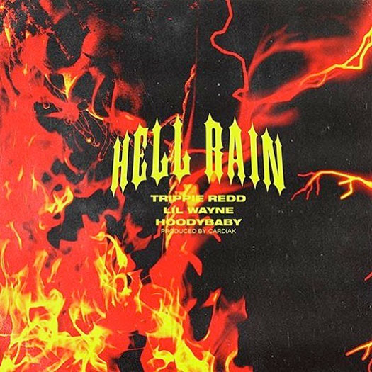 Trippie Redd Hell Rain Feat Lil Wayne & HoodyBaby