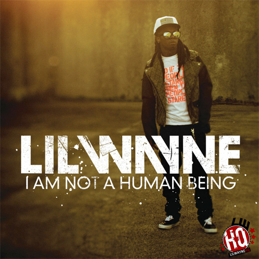 Lil Wayne Im Not A Human Being EP Official Cover