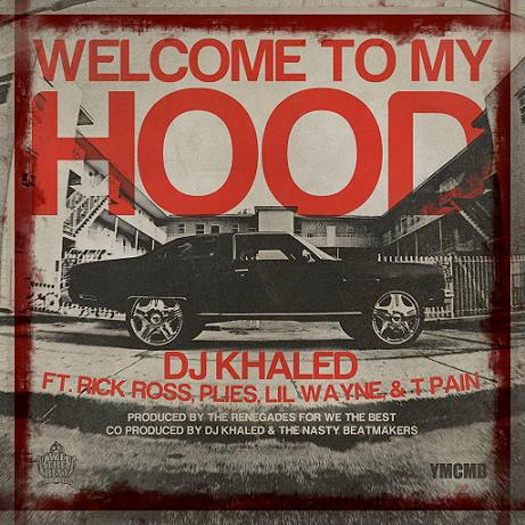 DJ Khaled Welcome To My Hood Feat Lil Wayne T-Pain Rick Ross & Plies