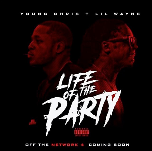 Young Chris Reveals Life Of The Party Collaboration With Lil Wayne, Listen To A 1 Minute Snippet