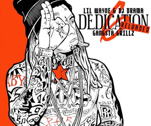 Download & Stream Lil Wayne Dedication 6 Reloaded