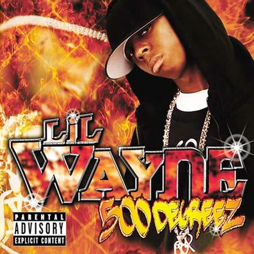 Lil Wayne 500 Degreez Album Cover