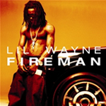 Lil Wayne Fireman Single