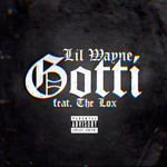 Lil Wayne Gotti Single