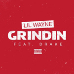 Lil Wayne Grindin Single