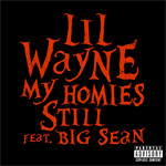 Lil Wayne My Homies Still Single