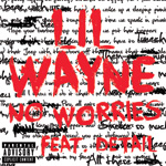 Lil Wayne No Worries Single