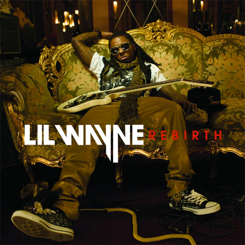Lil Wayne Rebirth Album Cover