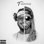 Lil Wayne & T-Pain T-Wayne Collaboration Album
