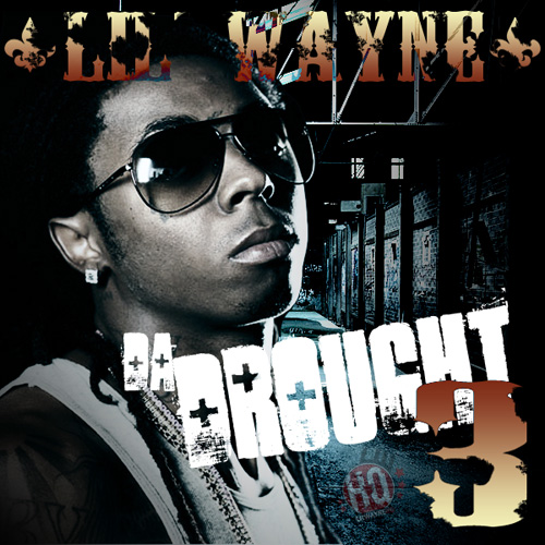 Lil Wayne Da Drought 3 Mixtape Front Cover