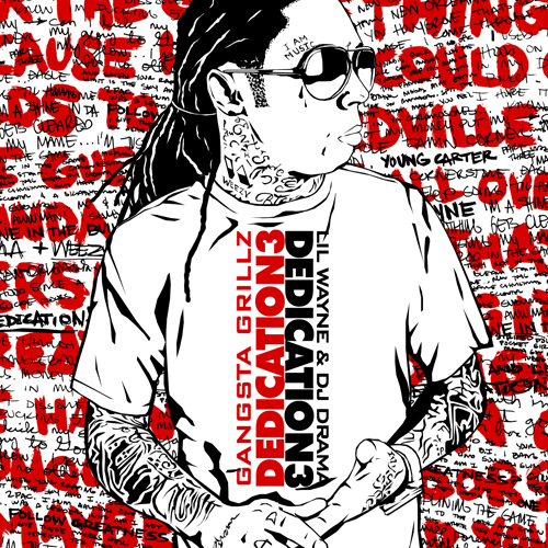 Lil Wayne Dedication 3 Mixtape Front Cover
