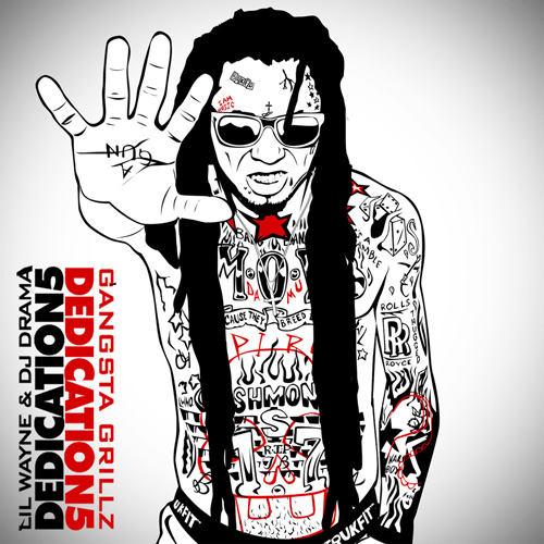 Lil Wayne Dedication 5 Mixtape Front Cover