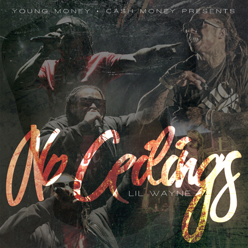 Lil Wayne No Ceilings Mixtape Front Cover
