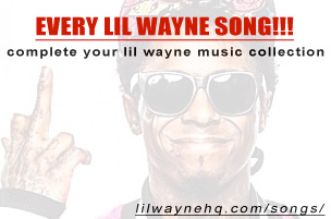 Every Lil Wayne Song