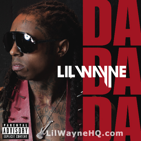 Lil Wayne - Da Da Da - Rebirth - Single Cover