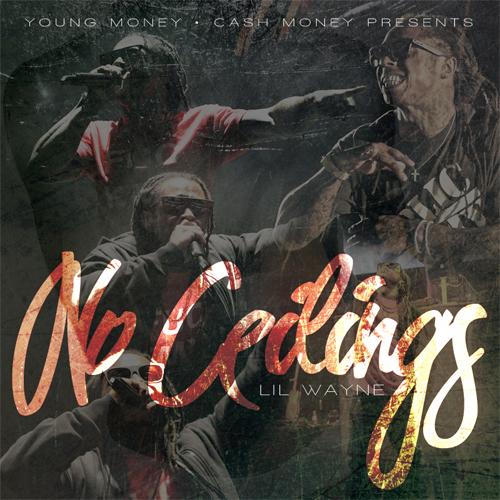 Lil Wayne No Ceilings Mixtape Coming To Streaming Platforms