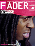 Lil Wayne The FADER Magazine Cover 2007