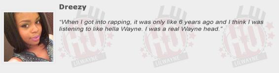 Dreezy Compliments Lil Wayne