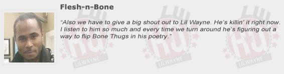 Flesh-N-Bone Compliments Lil Wayne