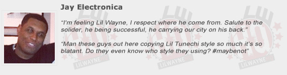 Jay Electronica Compliments Lil Wayne