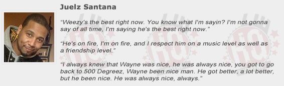 Juelz Santana Compliments Lil Wayne