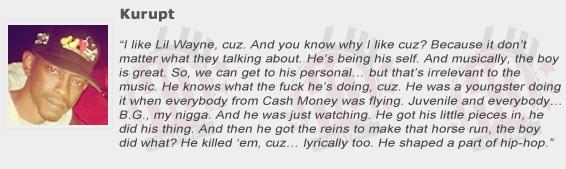 Kurupt Compliments Lil Wayne