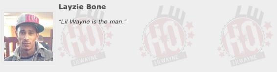 Layzie Bone Compliments Lil Wayne
