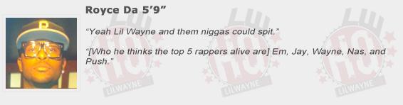 Royce Da 59 Compliments Lil Wayne
