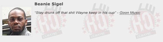 Beanie Sigel Shouts Out Lil Wayne