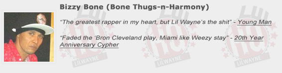 Bizzy Bone Shouts Out Lil Wayne