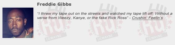 Freddie Gibbs Shouts Out Lil Wayne