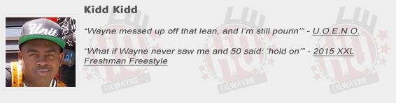 Kidd Kidd Shouts Out Lil Wayne