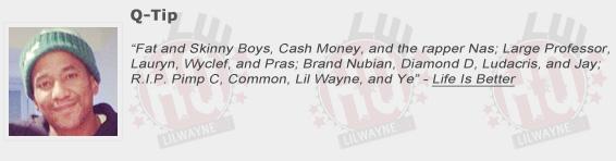 Q-Tip Shouts Out Lil Wayne
