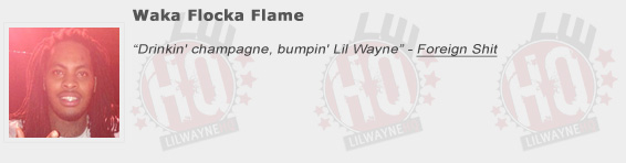 Waka Flocka Flame Shouts Out Lil Wayne