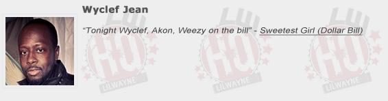 Wyclef Jean Shouts Out Lil Wayne